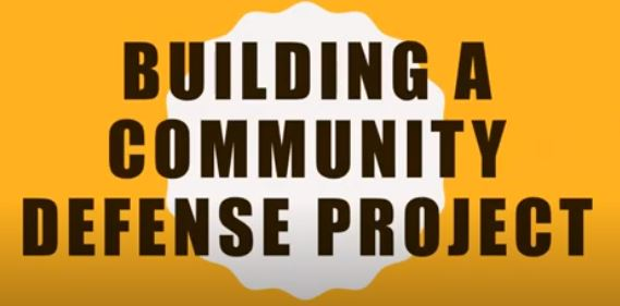 VIDEO: Webinar on Building Revolutionary Community Defense Projects